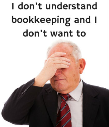 I Don't Understand Bookkeeping