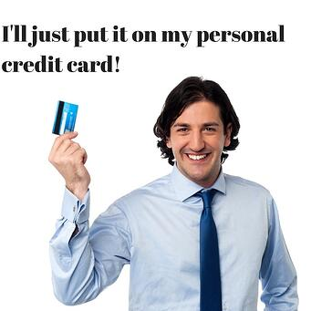 My business racked up personal credit card debt now what personal credit cards also offer the illjustputitonmypersonalcreditcard 1g colourmoves