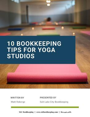 10 Bookkeeping Tips of Yoga Studios - SLC Bookkeeping COVER