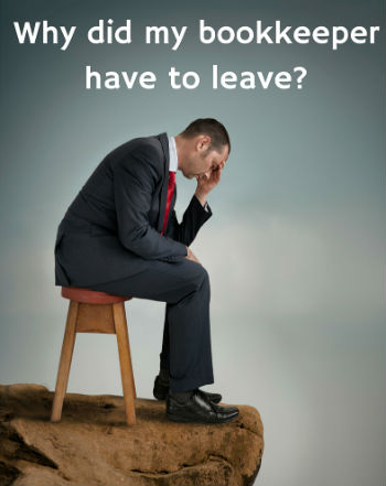 Will Your Business Suffer If Your Bookkeeper Quits?