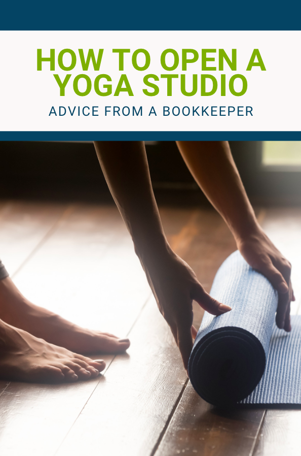 How to Open a Yoga Studio: Advice from a Bookkeeper