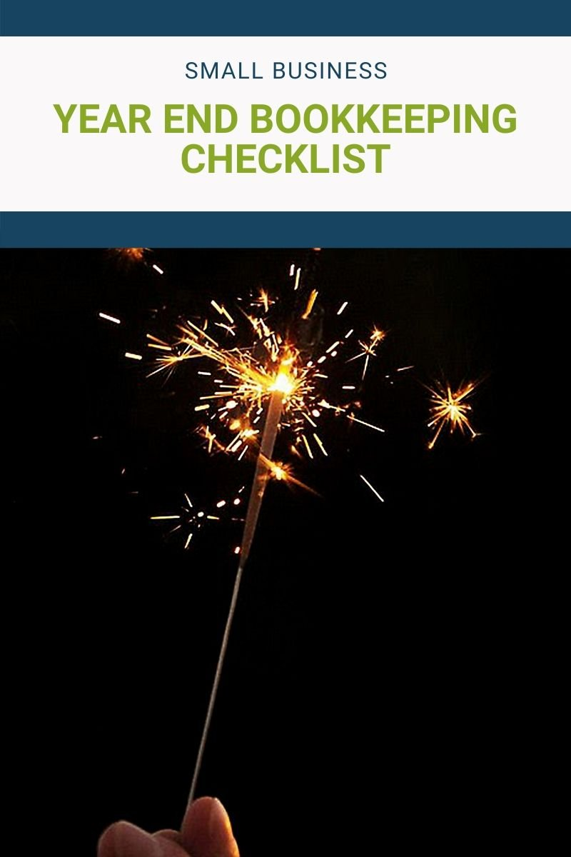 Year-End Bookkeeping Checklist for the Small Business Owners
