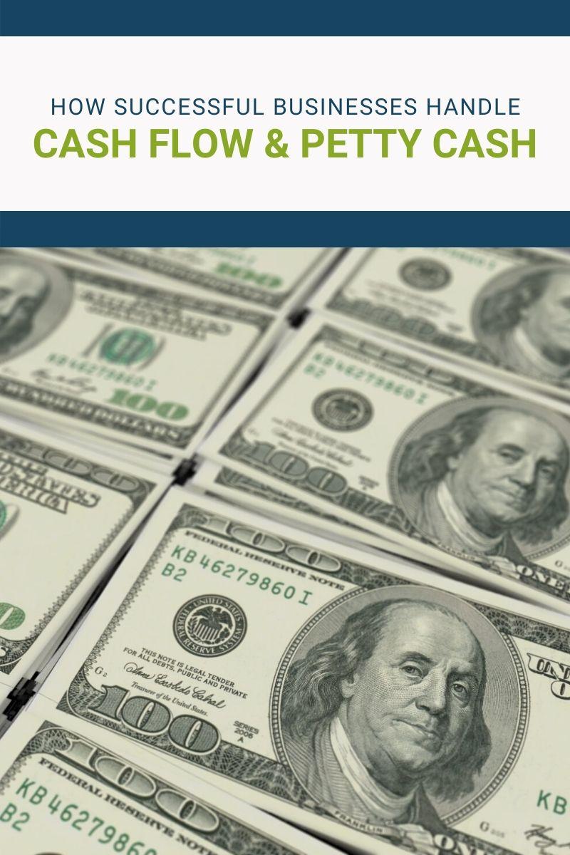 How Succesful Businesses Handle Cash Flow & Petty Cash
